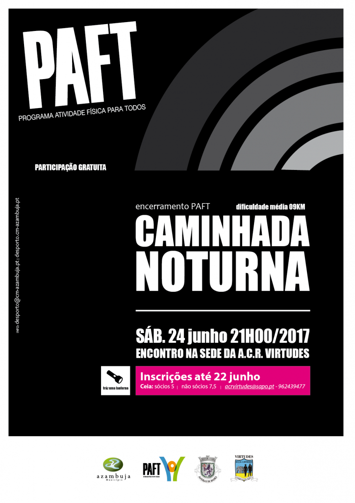 "Cartaz ""Caminhada Noturna"" PAFT"